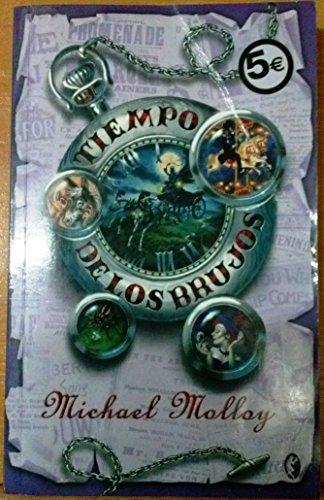 9788466627092: TIEMPO DE LOS BRUJOS, EL: EL SECRETO DE LOS BRUJOS II (2º VOLUMEN TRILOGIA) (BYBLOS)