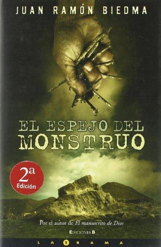 9788466627481: ESPEJO DEL MONSTRUO, EL (LA TRAMA)