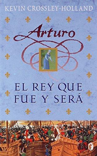 ARTURO III. EL REY QUE FUE Y SERA *