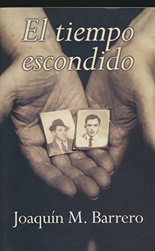 9788466628327: El Tiempo Escondido (Spanish Edition)
