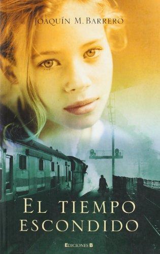 9788466628334: EL TIEMPO ESCONDIDO (LIBROS CON HUELLA)