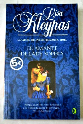 9788466628426: AMANTE DE LADY SOFIA [Sep 13, 2006] Kleypas, Lisa and GONZALEZ LAVARELLO,MAXIMO JOSE