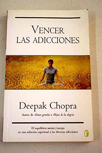 VENCER LAS ADICCIONES (8466628630) by DEEPAK CHOPRA