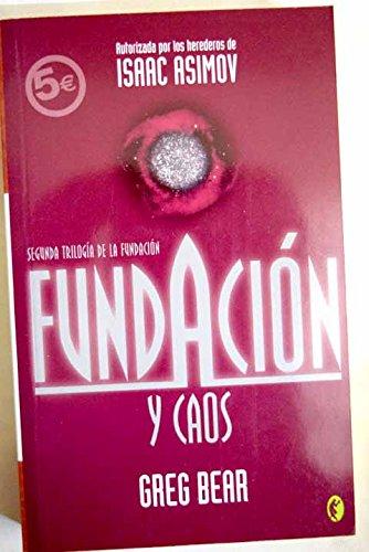 9788466628693: FUNDACION Y CAOS: SEGUNDA TRILOGIA SERIE FUNDACION (2º VOLUMEN) (BYBLOS)