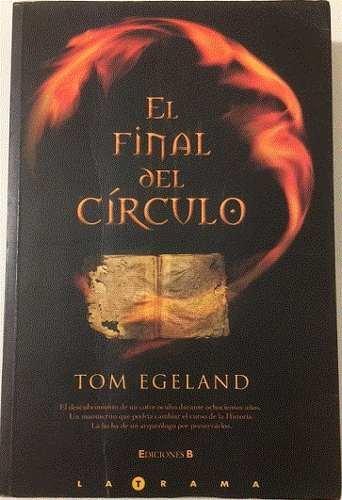 9788466629027: El Final del Circulo (Spanish Edition)