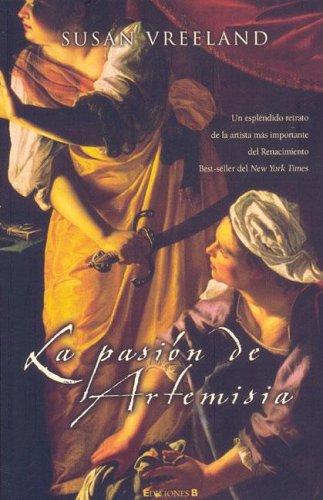 9788466629133: LA PASION DE ARTEMISIA (HISTORICA)