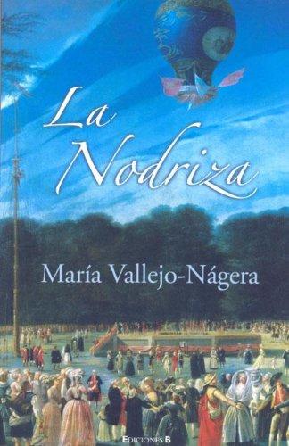 9788466629188: La Nodriza (Spanish Edition)