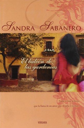 El balcón de las gardenias,: Sabanero, Sandra