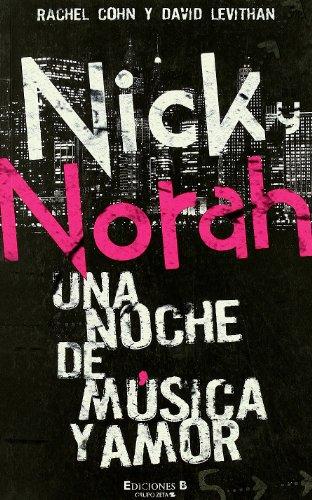 9788466629898: NICK & NORAH: UNA NOCHE DE MUSICA Y AMOR (CORAZON JOVEN)