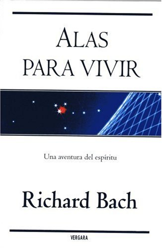 Alas para vivir/ Running From Safety: Una: Bach, Richard