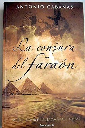 9788466629973: LA CONJURA DEL FARAON (HISTORICA)