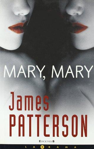 9788466630078: Mary Mary/ Mary, Mary (Alex Cross) (Spanish Edition)
