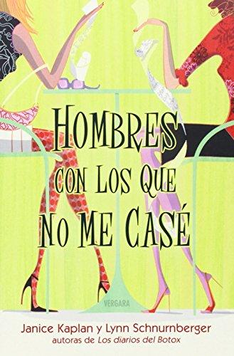 9788466630245: HOMBRES CON LOS QUE NO ME CASE (Spanish Edition)
