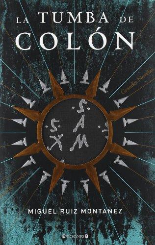 9788466630306: La Tumba de Colon (Spanish Edition)