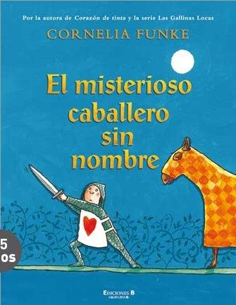9788466630443: El misterioso caballero sin nombre (Las Gallinas Locas) (Spanish Edition)