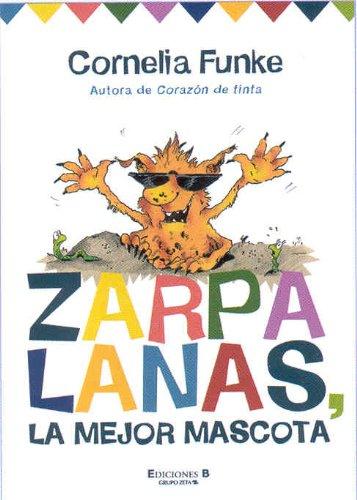 ZARPALANAS, LA MEJOR MASCOTA: FUNKE, CORNELIA