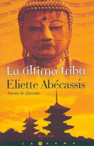 9788466630627: La Ultima Tribu (Spanish Edition)