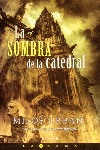 9788466631075: LA SOMBRA DE LA CATEDRAL (LA TRAMA)