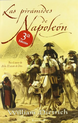 9788466631129: LAS PIRAMIDES DE NAPOLEON (HISTORICA)