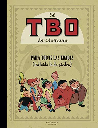 9788466631204: El Tbo de Siempre: Para Todas Las Edades (Incluida La de Piedra) (Spanish Edition)
