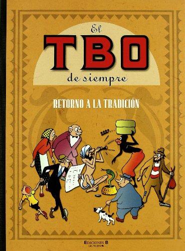 9788466631228: RETORNO A LA TRADICION: EL TBO DE SIEMPRE. VOLUMEN III