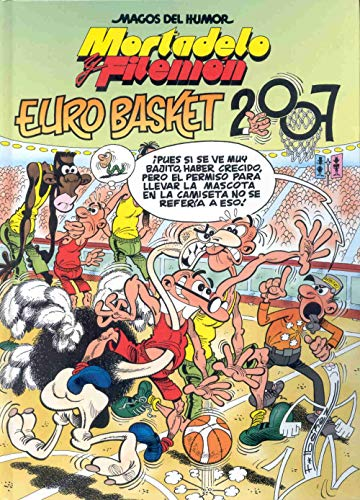 MORTADELO Y FILEMÓN. EUROBASKET 2007