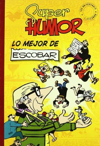 9788466631709: SUPER HUMOR CLASICOS 5: LO MEJOR DE ESCOBAR