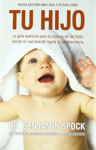 TU HIJO (Vivir Mejor) (Spanish Edition): Spock; Benjamin