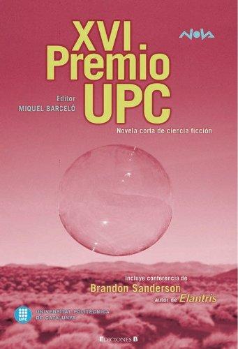 9788466632003: XVI Premio UPC 2006