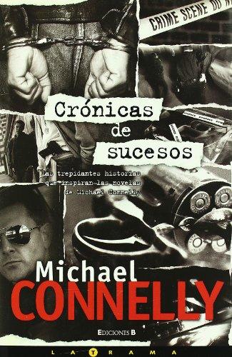 9788466632065: Cronicas de sucesos (Latrama) (Spanish Edition)
