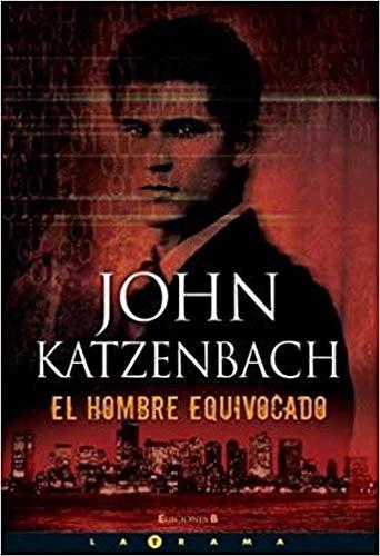 9788466632089: EL HOMBRE EQUIVOCADO (LA TRAMA)