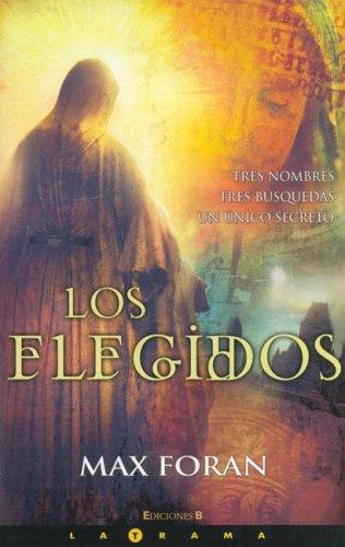 Los Elegidos/ the Madonna List: Max Foran