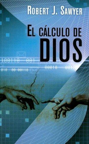 9788466632768: EL CÁLCULO DE DIOS (Bolsillo Ciencia Ficcion) (Spanish Edition)