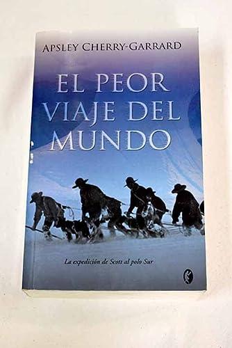 9788466632881: EL PEOR VIAJE DEL MUNDO (BYBLOS)