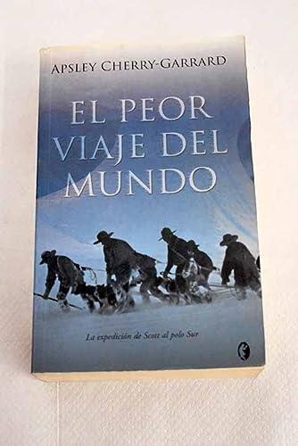 9788466632881: EL PEOR VIAJE DEL MUNDO