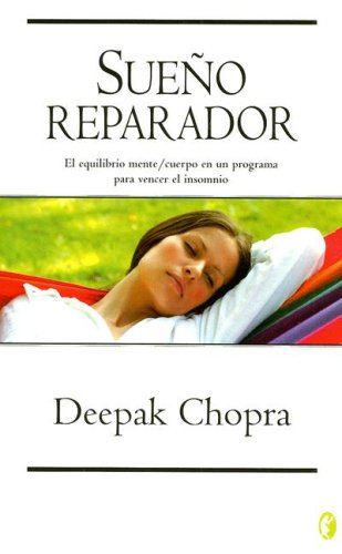 EL SUE?O REPARADOR (Spanish Edition): Chopra, Deepak