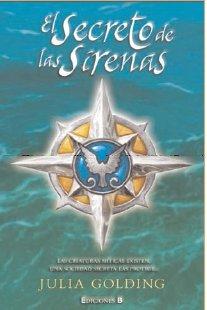 9788466633284: SECRETO DE LAS SIRENAS: 1ER VOLUMEN. (TETRALOGIA EL CUARTETO DE LOS COMPAÑEROS) (ESCRITURA DESATADA)