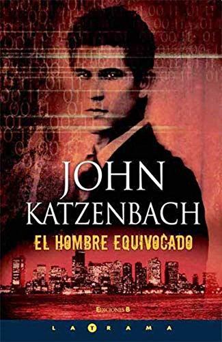 9788466633390: EL HOMBRE EQUIVOCADO (LA TRAMA)