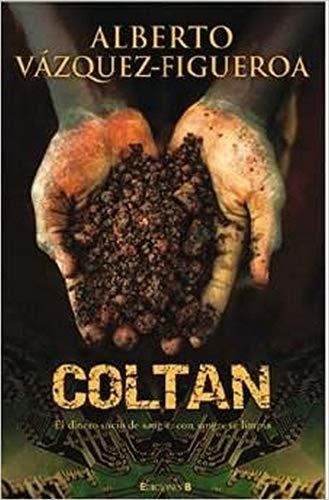 Coltan (Latrama (Hardcover)) (Spanish Edition): Alberto Vazquez-Figueroa