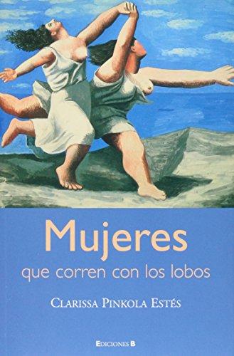 Mujeres que corren con los lobos (8466633731) by Clarissa Pinkola Estes