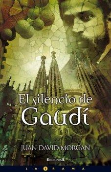 9788466633871: El Silencio de Gaudi (Spanish Edition)