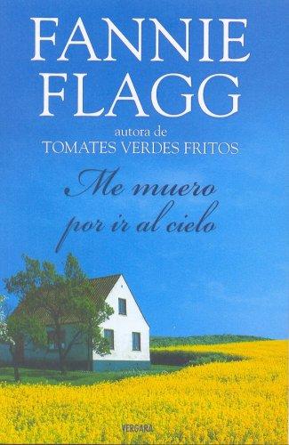 9788466633987: ME MUERO POR IR AL CIELO (Spanish Edition)