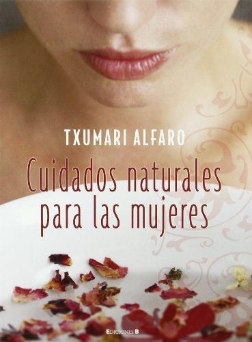 9788466634212: Cuidados naturales para las mujeres (Spanish Edition)