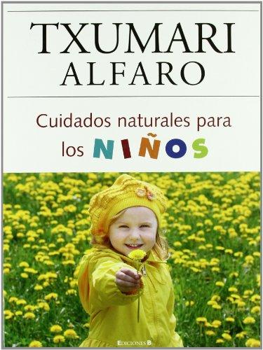 9788466634229: Cuidados naturales para los ninos (Spanish Edition)
