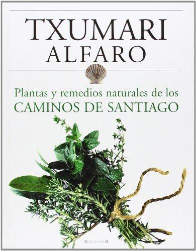 9788466634243: Remedios naturales de los caminos de Santiago (NO FICCIÓN)