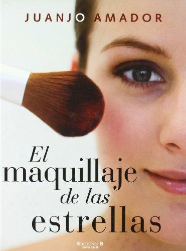 9788466634267: EL MAQUILLAJE DE LAS ESTRELLAS (LIBROS ILUSTRADOS AD)