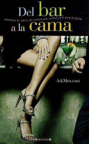 9788466634366: Del bar a la cama (Spanish Edition)