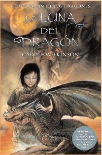 9788466634380: LA LUNA DEL DRAGON: EL GUARDIAN DE LOS DRAGONES. VOL. III (3ER. VOL. TRILOGIA) (ESCRITURA DESATADA)