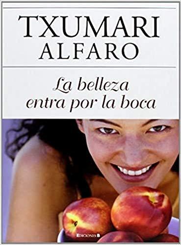 9788466636315: LA BELLEZA ENTRA POR LA BOCA (LIBROS ILUSTRADOS AD)