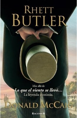 RHETT BUTLER: DONALD MCCAIG